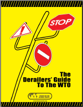 The Derailers' Guide to the WTO (Cover Photo)